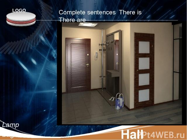 Hall Lamp Bag Door Wall Floor Telephone Complete sentences There is There are LOGO