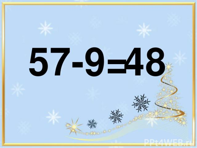 57-9= 48