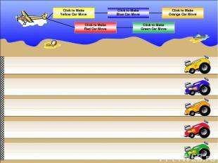 Click to Make Yellow Car Move Click to Make Red Car Move Click to Make Blue Car