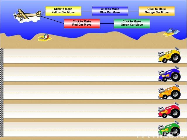 Click to Make Yellow Car Move Click to Make Red Car Move Click to Make Blue Car Move Click to Make Green Car Move Click to Make Orange Car Move
