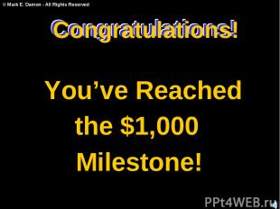 Congratulations! You've Reached the $1,000 Milestone! Congratulations! Congratul