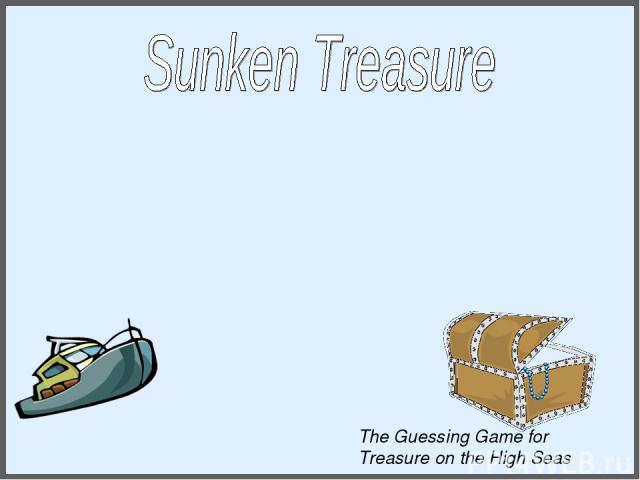 The Guessing Game for Treasure on the High Seas
