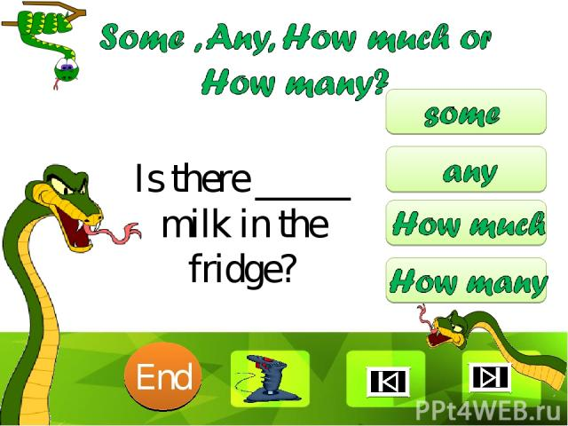 Is there _____ milk in the fridge? 10 9 8 7 6 5 4 3 2 1 End Clique para editar o estilo Faça clique para editar o estilo * *