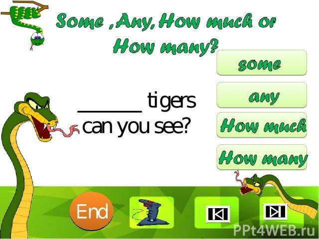 ______ tigers can you see? 10 9 8 7 6 5 4 3 2 1 End Clique para editar o estilo Faça clique para editar o estilo * *