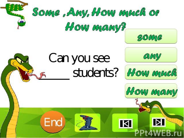 Can you see _____ students? 10 9 8 7 6 5 4 3 2 1 End Clique para editar o estilo Faça clique para editar o estilo * *