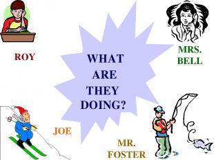 ROY MRS. BELL JOE MR. FOSTER