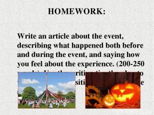 Write an article about the event, describing what happened both before and durin