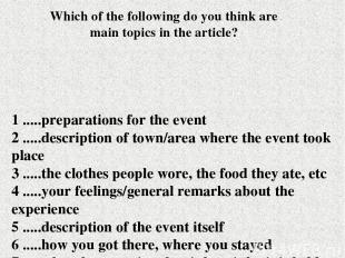 1 .....preparations for the event 2 .....description of town/area where the even