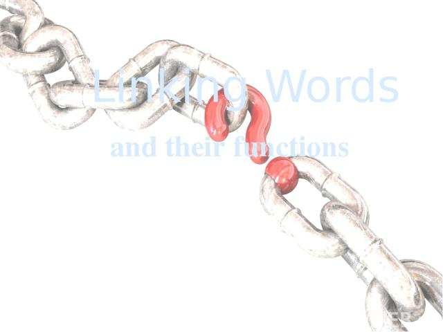 Linking Words and their functions