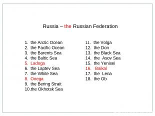 the Arctic Ocean the Pacific Ocean the Barents Sea the Baltic Sea Ladoga the Lap