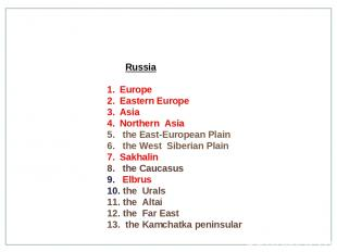 Russia Europe Eastern Europe Asia Northern Asia the East-European Plain the West