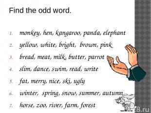 monkey, hen, kangaroo, panda, elephant yellow, white, bright, brown, pink bread,