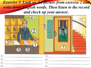 Exercise 3. Look on the picture from exercise 2 and write down English words. Th