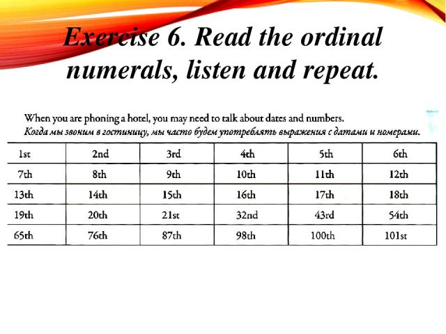 Exercise 6. Read the ordinal numerals, listen and repeat.