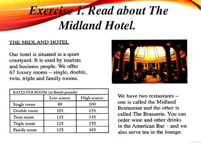 Exercise 1. Read about The Midland Hotel.