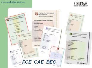 FCE CAE BEC www.cambridge-centre.ru
