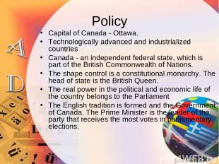 Policy Capital of Canada - Ottawa. Technologically advanced and industrialized c