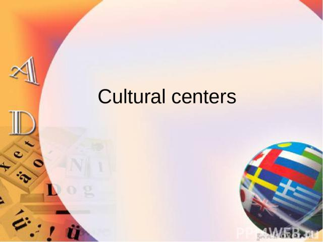 Cultural centers