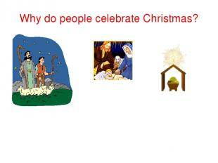 Why do people celebrate Christmas?