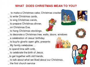 WHAT DOES CHRISTMAS MEAN TO YOU? _ to make a Christmas cake, Christmas cracker,
