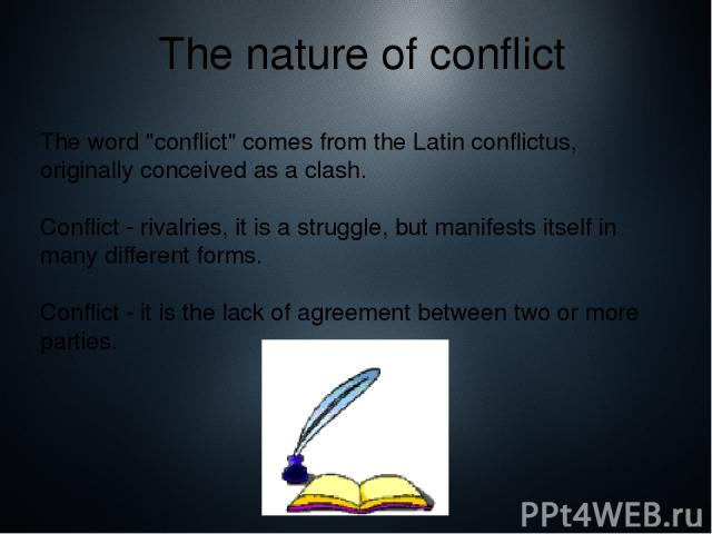 The nature of conflict The word