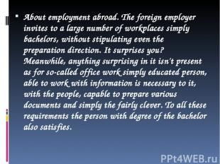 About employment abroad. The foreign employer invites to a large number of workp