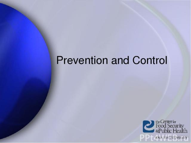 Prevention and Control Center for Food Security and Public Health Iowa State University 2004
