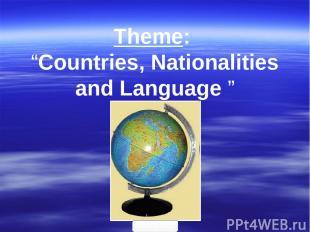 "Theme: ""Countries, Nationalities and Language "" 900igr.net"