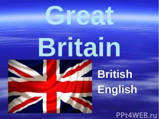Great Britain British English