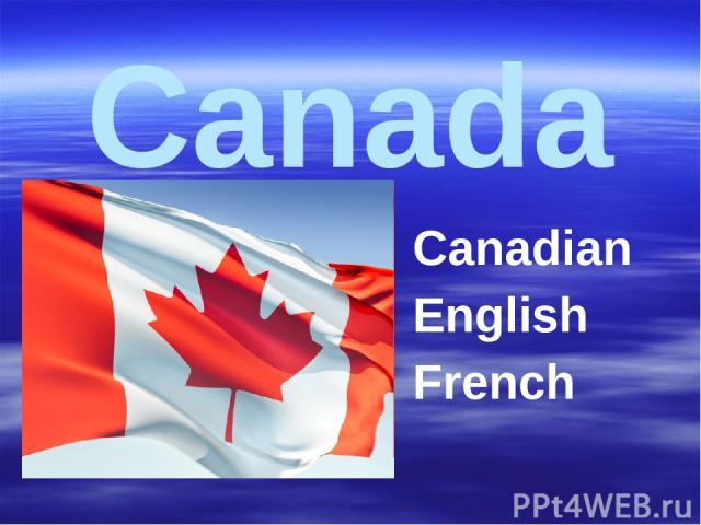Canada Canadian English French