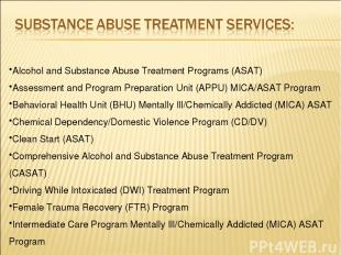 Alcohol and Substance Abuse Treatment Programs (ASAT) Assessment and Program Pre