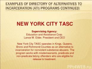 NEW YORK CITY TASC Supervising Agency: Education and Assistance Corp. Lance W. E