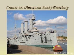 Cruiser an «Aurora»in Sankt-Peterburg