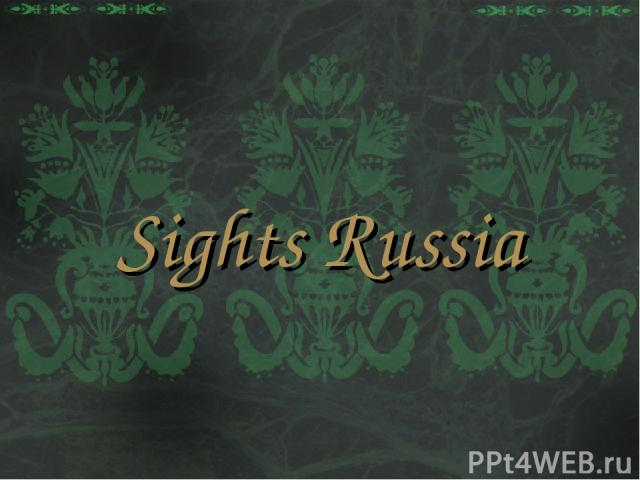 Sights Russia