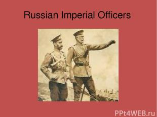 Russian Imperial Officers