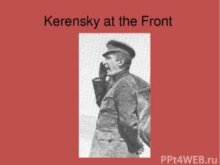 Kerensky at the Front