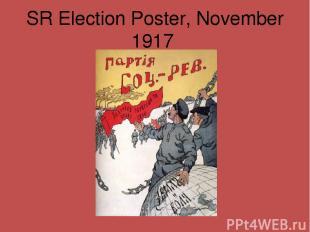 SR Election Poster, November 1917