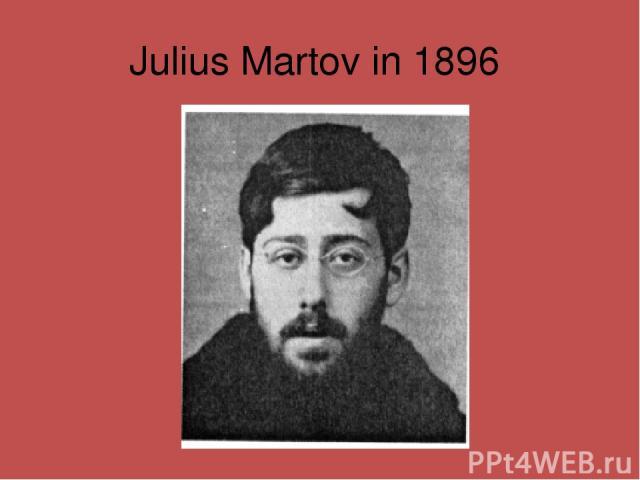 Julius Martov in 1896
