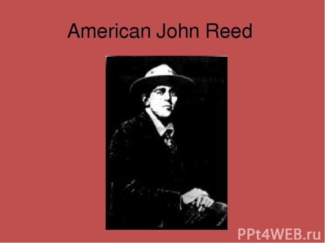 American John Reed