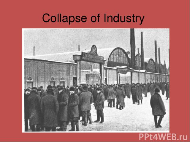 Collapse of Industry