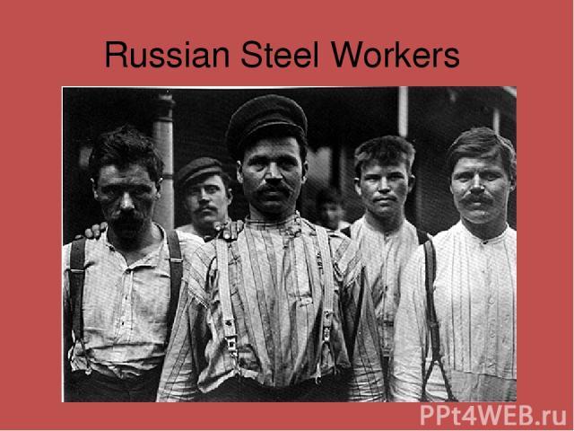 Russian Steel Workers