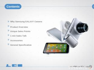 2 Contents Why Samsung GALAXY Camera Product Overview Unique Sales Points 1 min