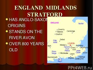 ENGLAND MIDLANDS STRATFORD HAS ANGLO-SAXON ORIGINS STANDS ON THE RIVER AVON OVER