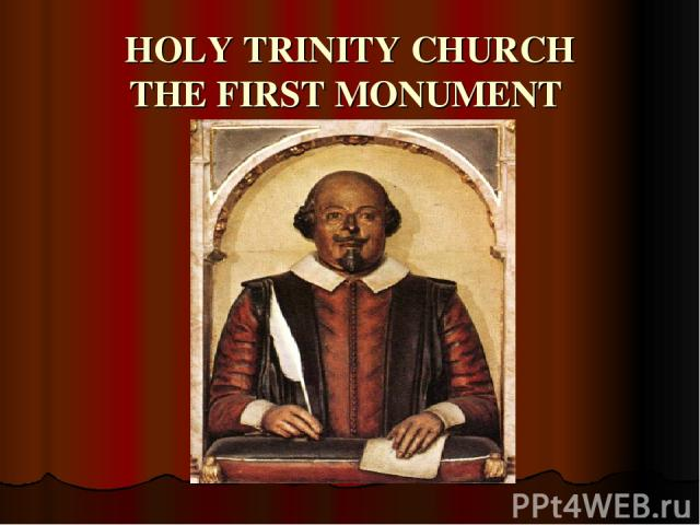 HOLY TRINITY CHURCH THE FIRST MONUMENT