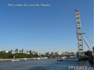 The London Eye near the Thames
