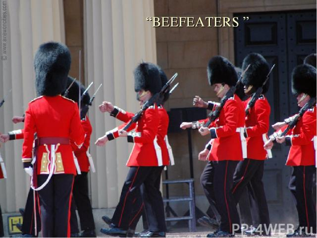 """""""BEEFEATERS """""""