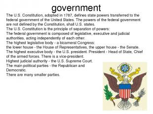 government The U.S. Constitution, adopted in 1787, defines state powers transfer