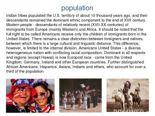 population Indian tribes populated the U.S. territory of about 10 thousand years