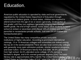 American public education is operated by state and local governments, regulated