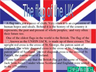 A flag isn't just a piece of cloth. Very often it is an expression of human hope